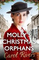 Molly's Christmas Orphans by Carol Rivers