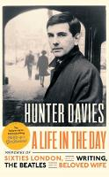 A Life in the Day by Hunter Davies