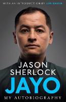 Jayo The Jason Sherlock Story by Jason Sherlock