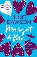 Margot and Me by Juno Dawson