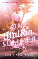 One Italian Summer A Perfect Summer Read by Keris Stainton