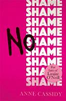 No Shame by Anne Cassidy