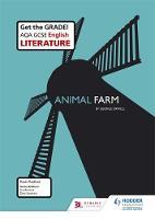 AQA GCSE English Literature Set Text Teacher Guide: Animal Farm by Kevin Radford