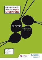 AQA GCSE English Literature Set Text Teacher Guide: Blood Brothers by Karen Ayrey