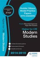 SQA Specimen Paper 2014 Higher for CFE Modern Studies & Hodder Gibson Model Papers by SQA, Frank Cooney, Joan Coffey