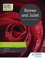 Study and Revise for GCSE: Romeo and Juliet by Jane Sheldon