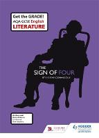 AQA GCSE English Literature Set Text Teacher Guide: The Sign of Four by Sue Bennett, Dave Stockwin