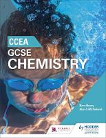 CCEA GCSE Chemistry by Nora Henry, Alyn G. McFarland