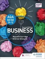 AQA GCSE (9-1) Business, Second Edition by Malcolm Surridge, Andrew Gillespie