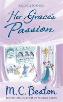 Cover for Her Grace's Passion by M. C. Beaton