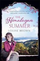 The Himalayan Summer by Louise Brown