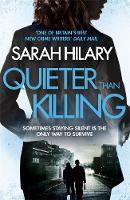 Quieter Than Killing (D.I. Marnie Rome 4) by Sarah Hilary