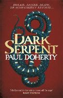 Dark Serpent by Paul Doherty