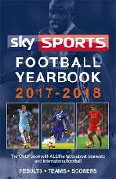 Sky Sports Football Yearbook 2017-2018 by Headline