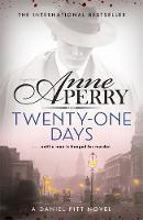 Twenty-One Days Daniel Pitt Mystery 1 by Anne Perry