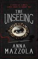 Cover for The Unseeing by Anna Mazzola