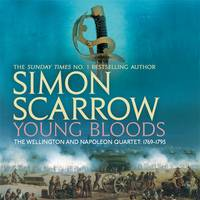 Young Bloods by Simon Scarrow