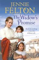 The Widow's Promise: the Families of Fairley Terrace Sagas 4 by Jennie Felton
