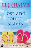 Lost and Found Sisters: Wildstone Book 1 by Jill (Author) Shalvis