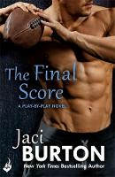 The Final Score: Play-by-Play Book 13 by Jaci (Author) Burton