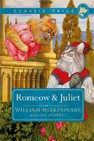 Romeow and Juliet (Classic Tails 3) Beautifully illustrated classics, as told by the finest breeds! by William Shakespeare Garrett