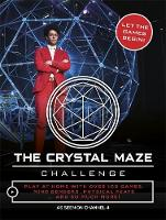 The Crystal Maze Challenge Let The Games Begin! by Neale Simpson