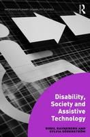 Disability, Society and Assistive Technology by Bodil Ravneberg, Sylvia Soderstrom