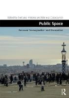 Public Space Between Reimagination and Occupation by Svetlana Hristova