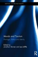 Murals and Tourism Heritage, Politics and Identity by Jonathan Skinner