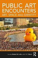 Public Art Encounters Art, Space and Identity by Martin Zebracki