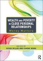 Wealth and Poverty in Close Personal Relationships Money Matters by Susan Millns