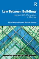 Law Between Buildings Emergent Global Perspectives in Urban Law by Nestor Davidson