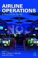 Airline Operations A Practical Guide by Peter Bruce