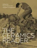 The Ceramics Reader by Kevin Petrie