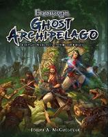 Frostgrave: Ghost Archipelago Fantasy Wargames in the Lost Isles by Joseph A. (Author) McCullough