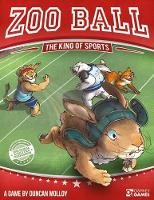 Zoo Ball The King of Sports by Duncan Molloy