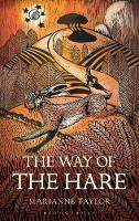 The Way of the Hare by Marianne Taylor