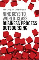 Nine Keys to World-Class Business Process Outsourcing by Mary Lacity, Leslie (Author) Willcocks