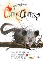 Critical Critters by Ralph Steadman, Ceri Levy