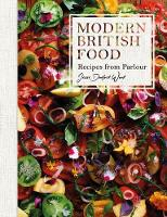 Modern British Food Recipes from Parlour by Jesse Dunford Wood