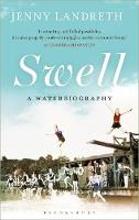 Swell A Waterbiography by Jenny Landreth