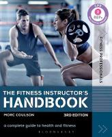The Fitness Instructor's Handbook A Complete Guide to Health and Fitness by Morc Coulson