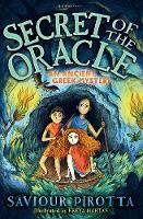 Secret of the Oracle: An Ancient Greek Mystery by Saviour Pirotta