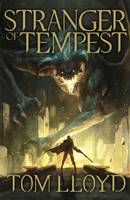Cover for Stranger of Tempest by Tom Lloyd