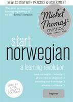 Start Norwegian (Learn Norwegian with the Michel Thomas Method) Beginner Norwegian Audio Course by Angela Shury-Smith