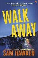 Walk Away Camaro Espinoza Book 2 by Sam Hawken