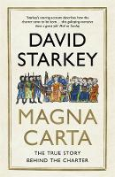 Cover for Magna Carta The True Story Behind the Charter by David Starkey