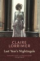 Cover for Last Year's Nightingale by Claire Lorrimer