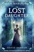 The Lost Daughter A Jean Brash Mystery 2 by David Ashton