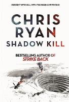 Shadow Kill A Strikeback Novel (2) by Chris Ryan